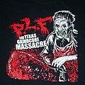 P.L.F The Texas Grindcore Massacre shirt