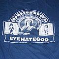 Eyehategod - TShirt or Longsleeve - EYEHATEGOD Kill Your Boss shirt