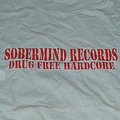 Sobermind Records - TShirt or Longsleeve - SOBERMIND RECORDS Drug Free Hardcore shirt sXe