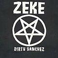 Zeke - TShirt or Longsleeve - ZEKE Dirty Sanchez shirt