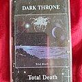 Darkthrone - Tape / Vinyl / CD / Recording etc - Darkthrone Total Death tape