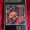 My Dying Bride - Tape / Vinyl / CD / Recording etc - My Dying Bride tape