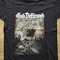 God Dethroned - TShirt or Longsleeve - god dethroned - the world ablase - tshirt