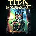 Titan Force - Force of the titan TShirt or Longsleeve