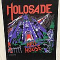 Holosade - Patch - Holosade / Hell House - 1988 back patch