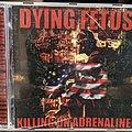 Dying Fetus - Killing On Adrenaline Cd