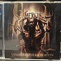 Unmerciful - Tape / Vinyl / CD / Recording etc - Unmerciful - Unmercifully Beaten Cd