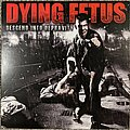 Dying Fetus - Tape / Vinyl / CD / Recording etc - Dying Fetus - Descend Into Depravity Vinyl