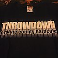 Throwdown orange county TShirt or Longsleeve