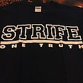 Strife one truth TShirt or Longsleeve