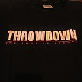 Throwdown sxe TShirt or Longsleeve