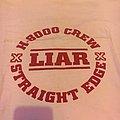 Liar H8000 TShirt or Longsleeve