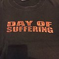Day of suffering this dying.. TShirt or Longsleeve