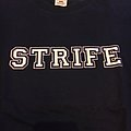 Strife california.. TShirt or Longsleeve