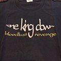 One king down bloodlust TShirt or Longsleeve
