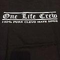 One life crew clevo hate edge TShirt or Longsleeve