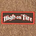 HIGH ON FIRE - Patch - High on Fire