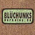 Bluchunks - Patch - Bluchunks Berkeley CA