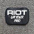 Riot - Patch - UK Tour 1980