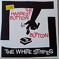 The White Stripes - 2003 The Hardest Button To Button 7""