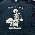 EVIL ARMY - TShirt or Longsleeve - T shirt