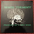 The Horde of Torment - Product Of A Sick Mind Tape / Vinyl / CD / Recording etc