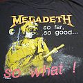 TShirt or Longsleeve - Megadeth - vintage So Far, So Good... So What ! - shirt
