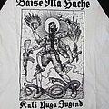 Baise Ma Hache – Kali Yuga Jugend TShirt or Longsleeve
