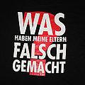Funshirt - TShirt or Longsleeve - FUN SHIRT - Was haben meine Eltern falsch gemacht ?! - From 1993 Size L