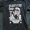 GG Allin - TShirt or Longsleeve - GG Allin & The Murder Junkies - Last Show Flyer