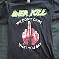 Overkill - We Don't Care What You Say