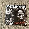 Nailbomb - Tape / Vinyl / CD / Recording etc - NAILBOMB- Point Blank