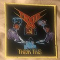 Toxik - Patch - Toxik Think This patch