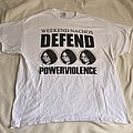 Weekend Nachos - Defend Powerviolence  TShirt or Longsleeve