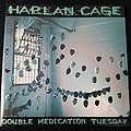 Harlan Cage Double Medication Tuesday - 1998 Full-Length Tape / Vinyl / CD / Recording etc