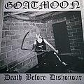 Goatmoon - Tape / Vinyl / CD / Recording etc - Goatmoon Death Before Dishonour
