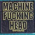 Machine Head - Patch - Machine Fucking Head