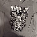 I Declare War - TShirt or Longsleeve - Spines and Fetuses shirt