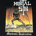 Mortal Sin - Mayhemic Destruction shirt