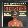 Body Count - Tape / Vinyl / CD / Recording etc - Body Count - Cop Killer mixes