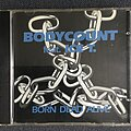 Body Count - Tape / Vinyl / CD / Recording etc - Body Count - Born Dead Alive