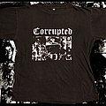 Corrupted - TShirt or Longsleeve - Corrupted - El Dios Queja