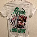 Poison - TShirt or Longsleeve - Poison I Want Action Tour 1986 Deadstock