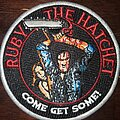 Ruby The Hatchet - Patch - Come Get Some Evil Dead Patch