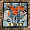 Toxik - Patch - Toxik - Think This patch