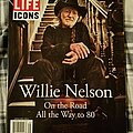 "Willie Nelson - Other Collectable - Willie Nelson ""On the Road All the Way to 80"" Life - Icons (Special Issue) 2013"