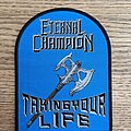 Eternal Champion - Patch - Eternal Champion - Taking Your Life Patch