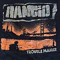 Rancid - TShirt or Longsleeve - Rancid - Trouble Maker T-shirt