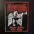 Blasphemy - Patch - Blasphemy blood upon the altar embroidered patch