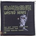 Iron Maiden - Patch - Wasted years original. (not for sale or trade)